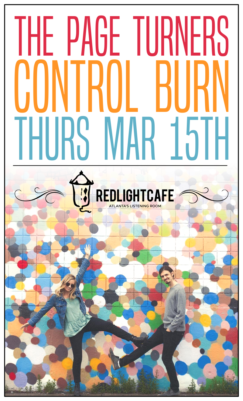 The Page Turners + Control Burn — March 15, 2018 — Red Light Café, Atlanta, GA