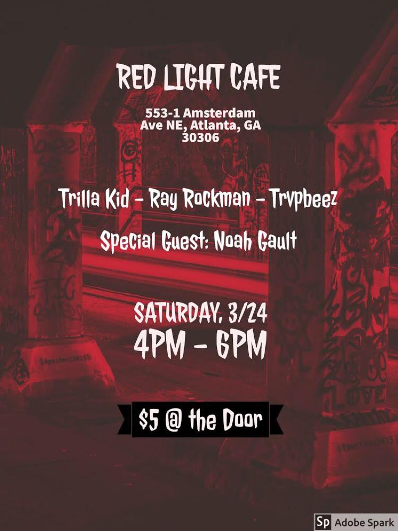 Local Trapstars feat. Ray Rockman + Trilla Kid + Trvp Beez — March 24, 2018 — Red Light Café, Atlanta, GA