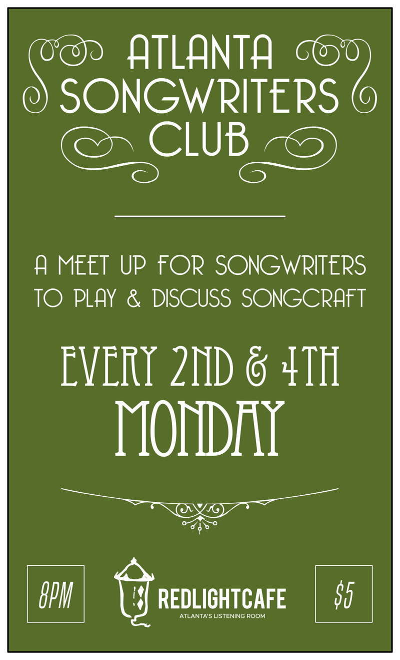 Atlanta Songwriters Club Meet Up — April 9, 2018 — Red Light Café, Atlanta, GA
