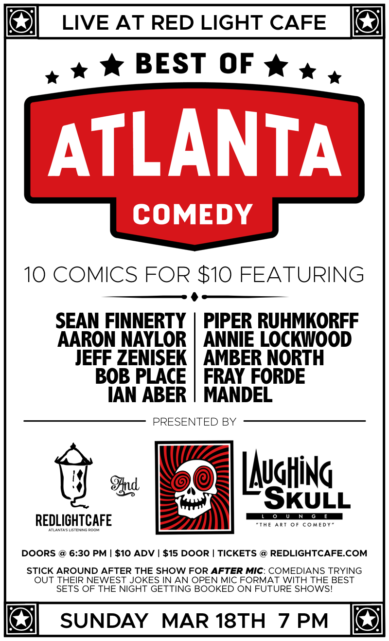 Best of Atlanta Comedy at Red Light Café presented by Laughing Skull Lounge — March 18, 2018 — Red Light Café, Atlanta, GA