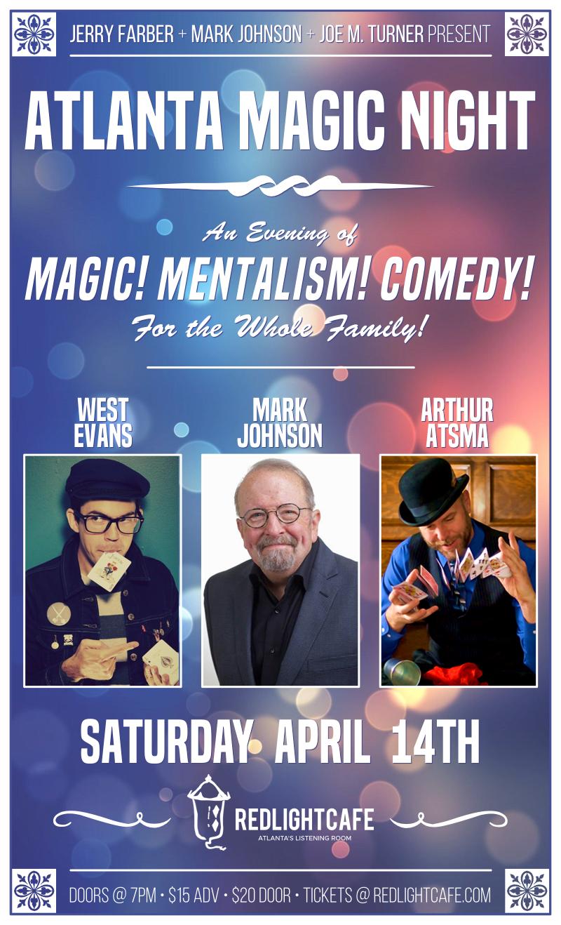 Atlanta Magic Night! w/ West Evans + Mark Johnson + Howie Marmer — April 14, 2018 — Red Light Café, Atlanta, GA