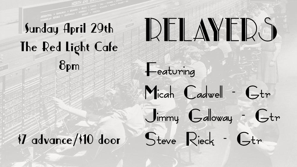 Relayers — April 29, 2018 — Red Light Café, Atlanta, GA