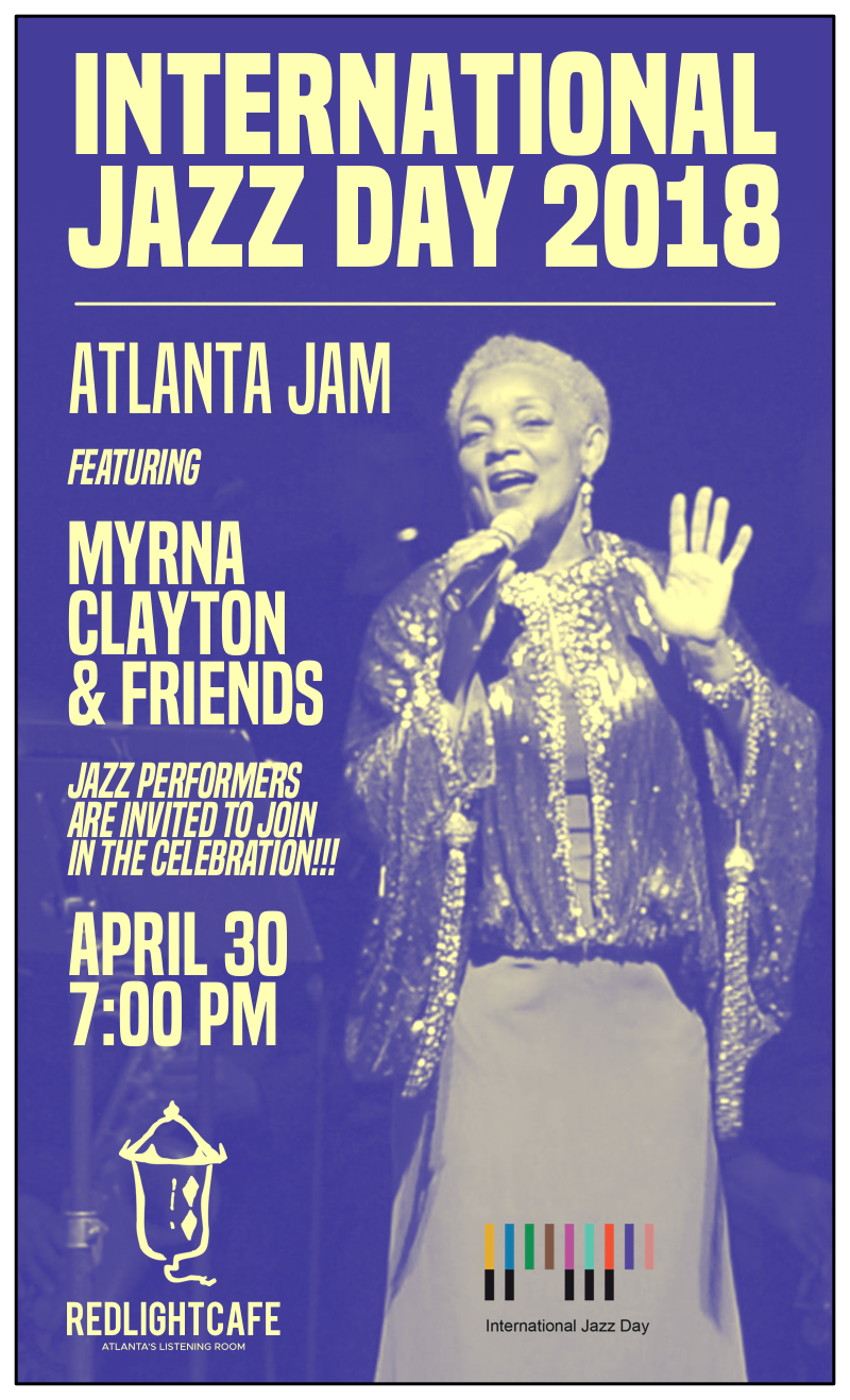 International Jazz Day 2018: Atlanta Jam — April 30, 2018 — Red Light Café, Atlanta, GA