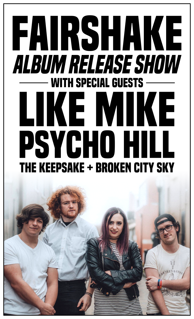 Fairshake Album Release Show w/ Like Mike + Psycho Hill + The Keepsake + Broken City Sky — May 24, 2018 — Red Light Café, Atlanta, GA