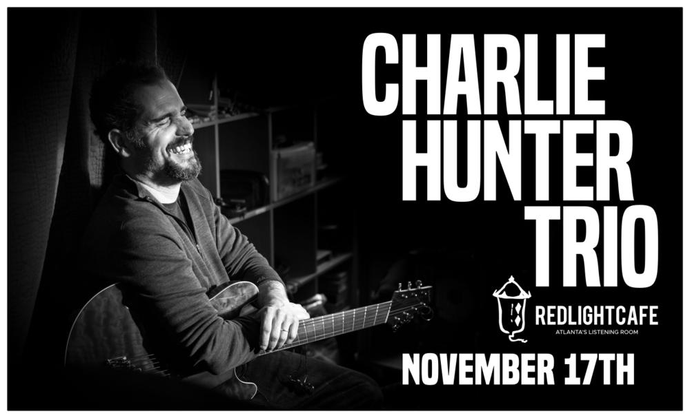 Charlie Hunter Trio — November 17, 2018 — Red Light Café, Atlanta, GA