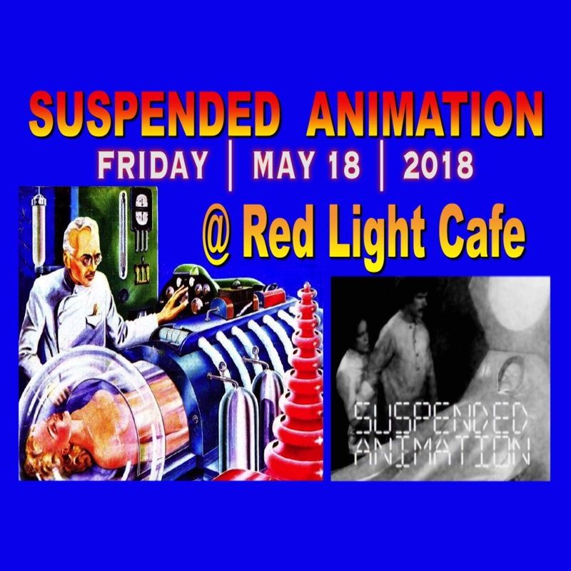 SUSPENDED ANIMATION w/ special guests NO SOLUTION — May 18, 2018 — Red Light Café, Atlanta, GA