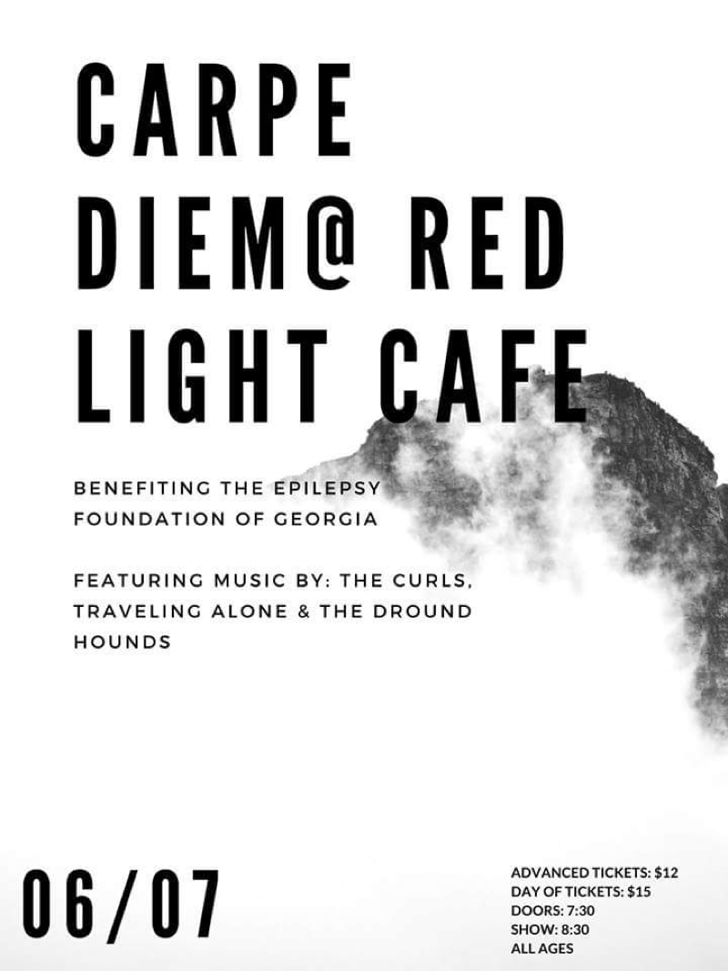 Carpe Diem feat. The Curls + Traveling Alone + The Dround Hounds — June 7, 2018 — Red Light Café, Atlanta, GA