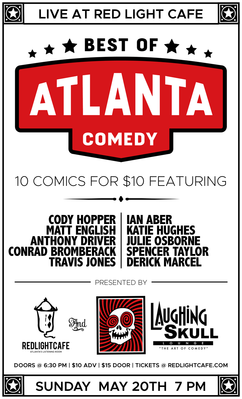 Best of Atlanta Comedy at Red Light Café presented by Laughing Skull Lounge — May 20, 2018 — Red Light Café, Atlanta, GA