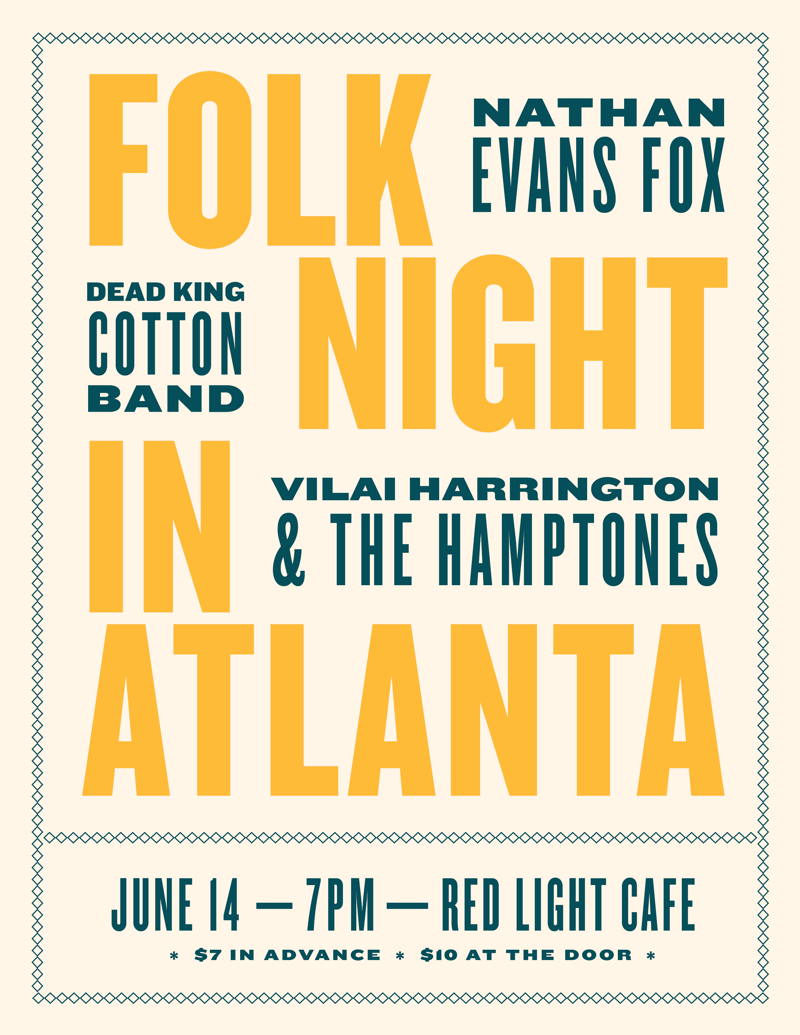 Folk Night feat. Vilai Harrington & The Hamptones + Dead King Cotton + Nathan Evans Fox — June 14, 2018 — Red Light Café, Atlanta, GA
