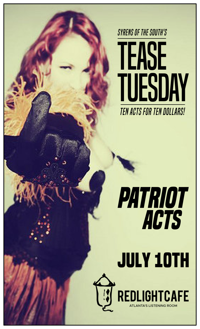 Tease Tuesday Burlesque: Patriot Acts — July 10, 2018 — Red Light Café, Atlanta, GA