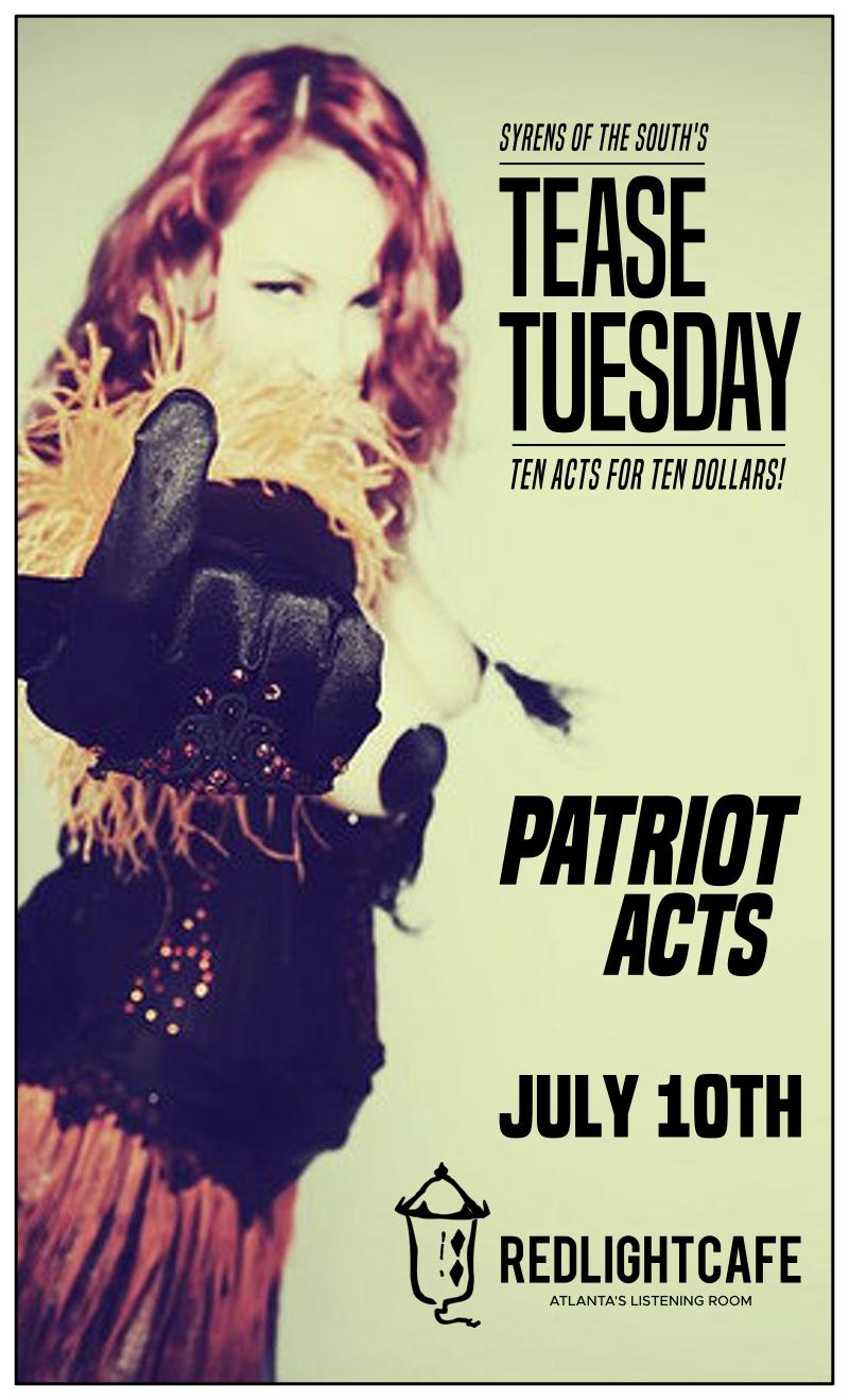 Tease Tuesday Burlesque: Patriot Acts — July 10, 2018 — Red Light Café, Atlanta, GA