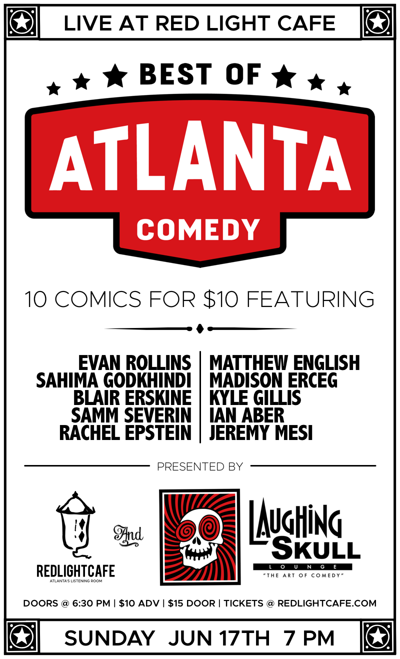 Best of Atlanta Comedy at Red Light Café presented by Laughing Skull Lounge — June 17, 2018 — Red Light Café, Atlanta, GA