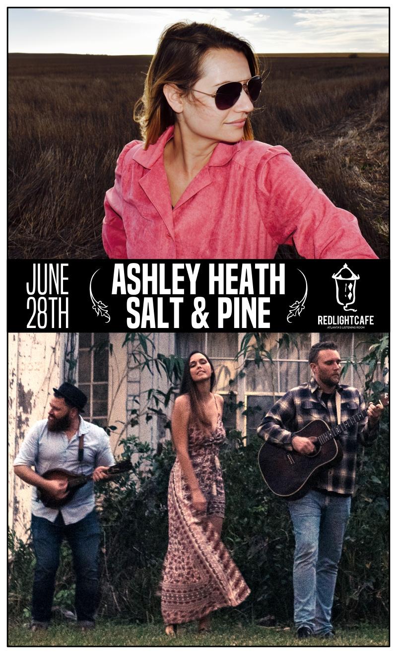Ashley Heath + Salt & Pine — June 28, 2018 — Red Light Café, Atlanta, GA