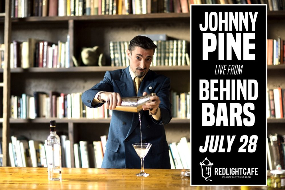 Johnny Pine: LIVE From Behind Bars — July 28, 2018 — Red Light Café, Atlanta, GA