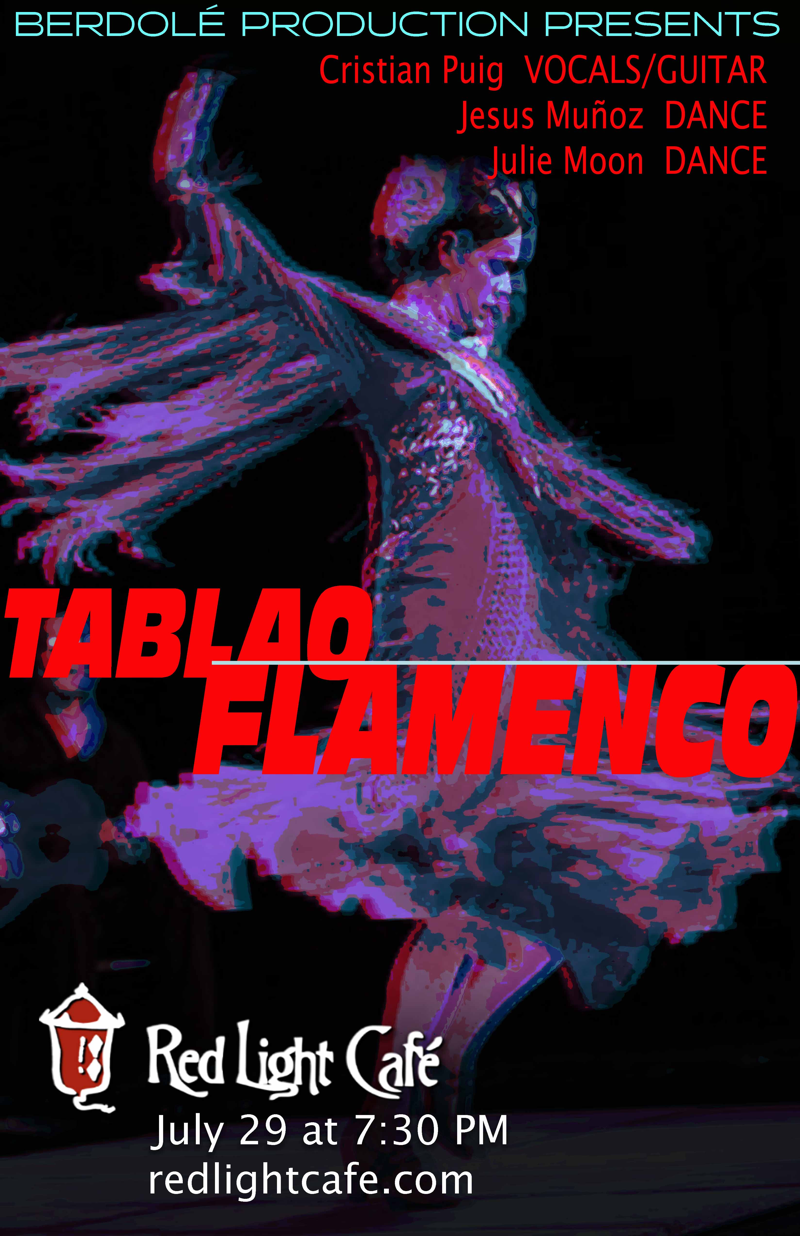 Tablao Flamenco feat. Cristian Puig + Julie Moon + Jesus Muñoz — July 29, 2018 — Red Light Café, Atlanta, GA