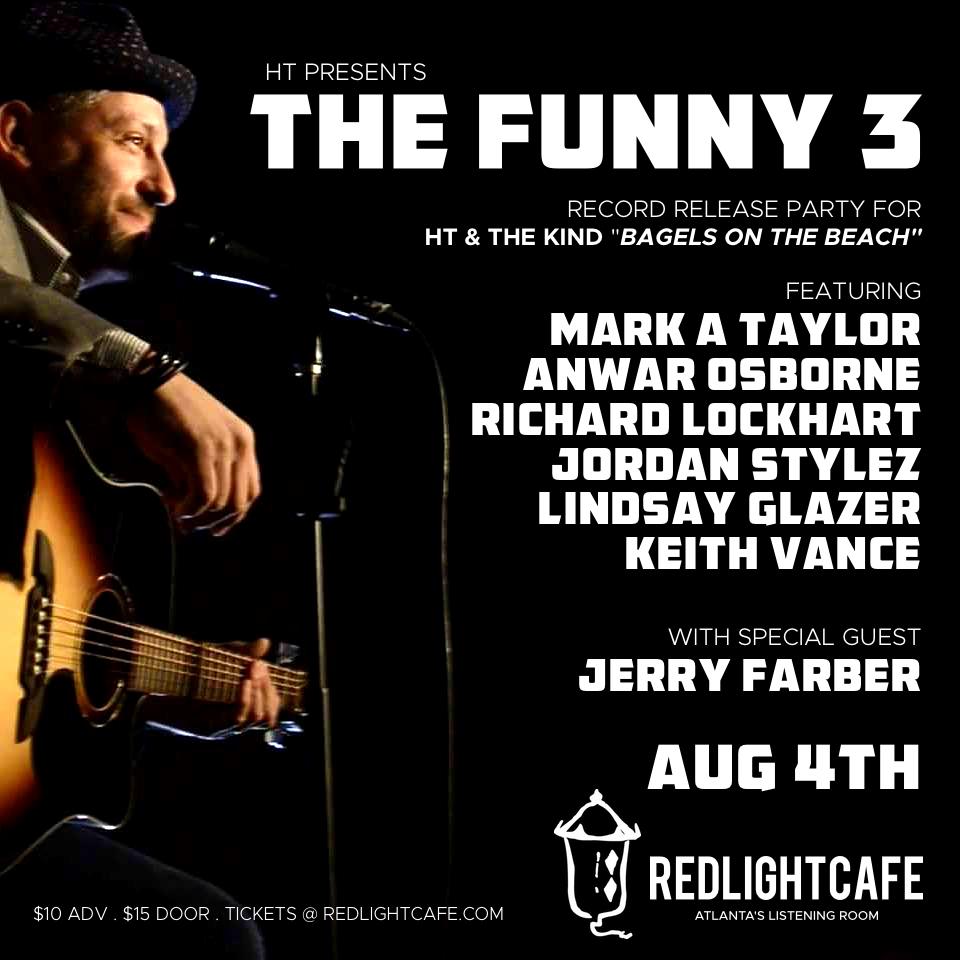 HT presents THE FUNNY 3 — August 4, 2018 — Red Light Café, Atlanta, GA