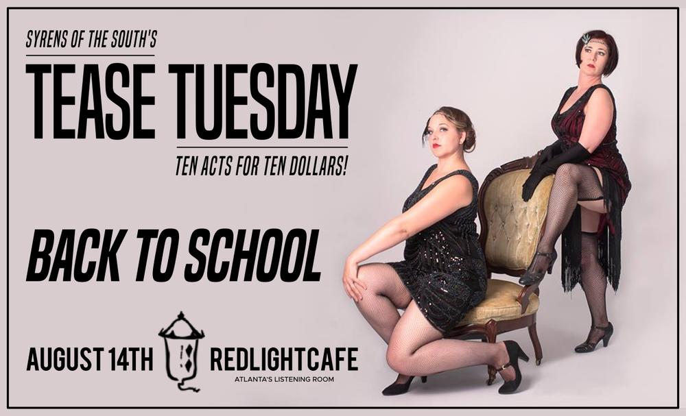 Tease Tuesday Burlesque: Back to School — August 14, 2018 — Red Light Café, Atlanta, GA