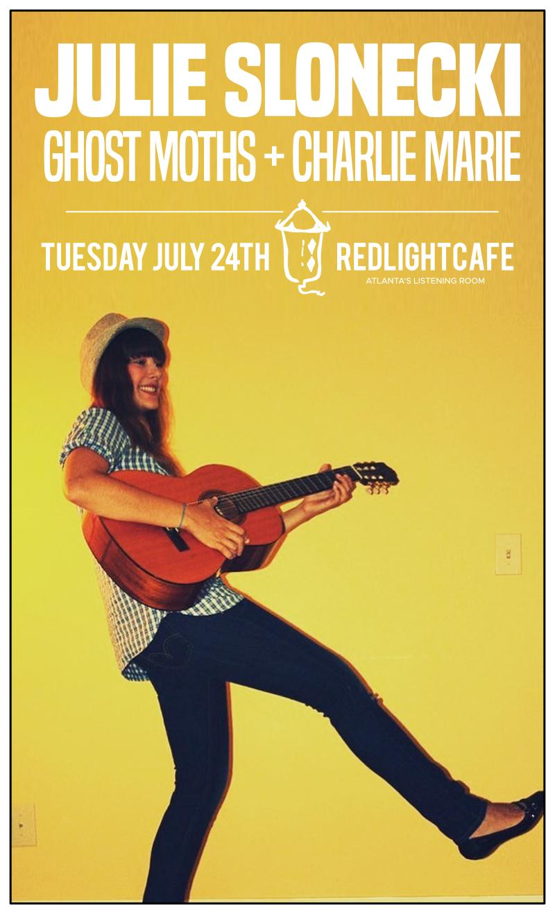 Julie Slonecki w/ Ghost Moths + Charlie Marie — July 24, 2018 — Red Light Café, Atlanta, GA