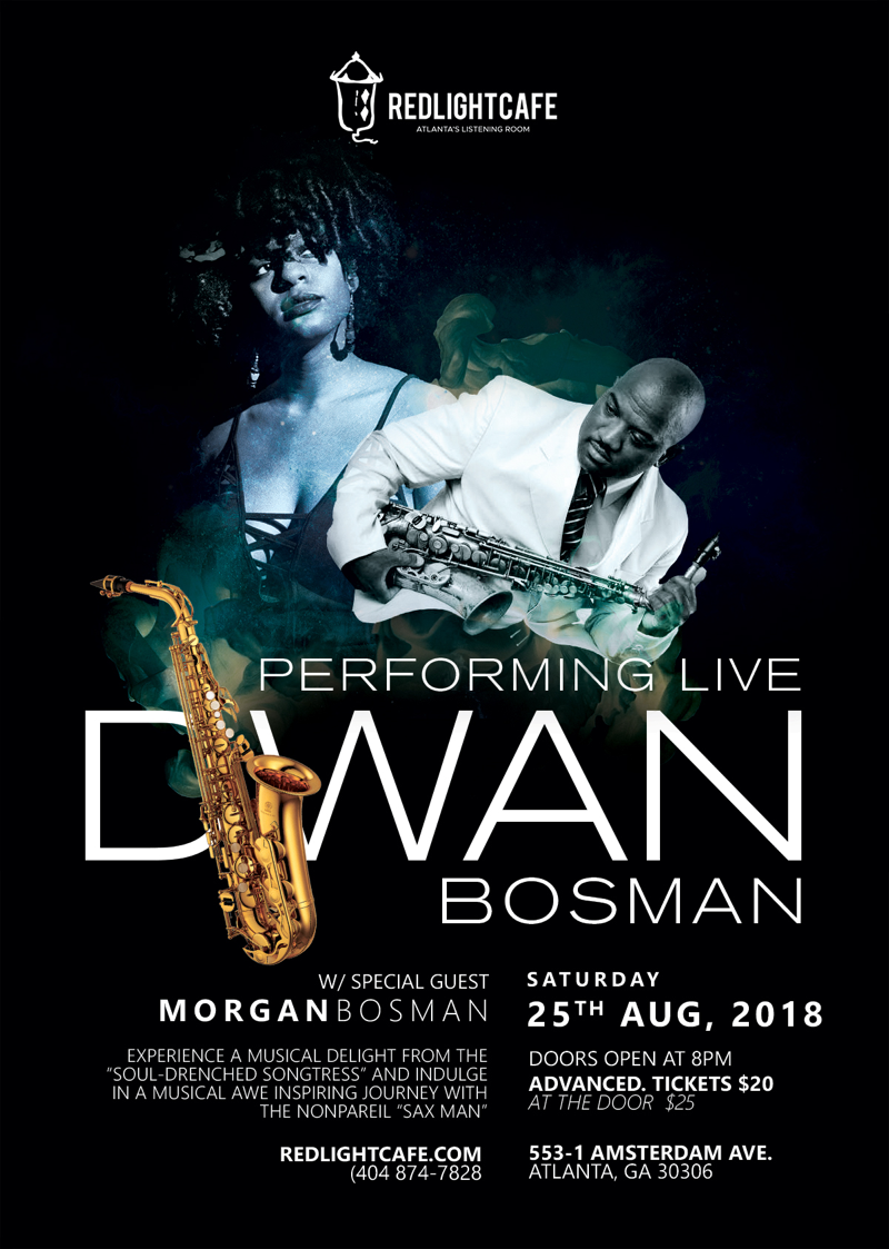 'The Sax Man' Dwan Bosman w/ Special Guest Morgan Bosman — August 25, 2018 — Red Light Café, Atlanta, GA