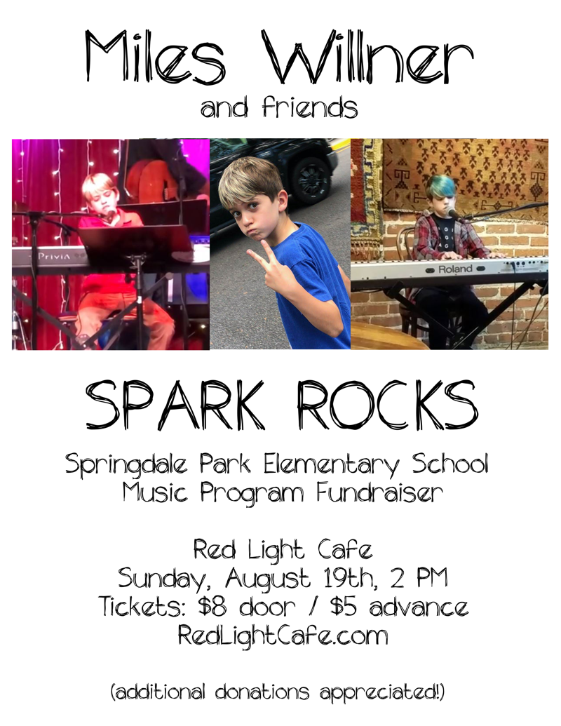SPARK ROCKS w/ Miles Willner & Friends — August 19, 2018 — Red Light Café, Atlanta, GA