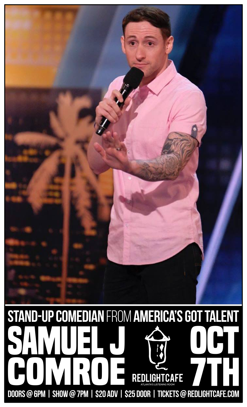 Samuel J Comroe LIVE: Stand-up Comedian from America's Got Talent — October 7, 2018 — Red Light Café, Atlanta, GA
