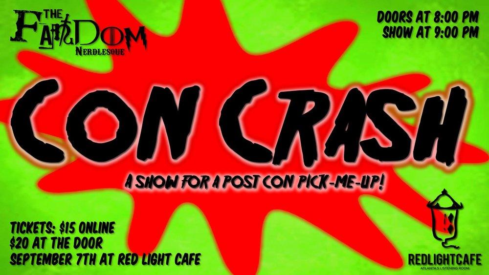 CON CRASH with The Fandom Nerdlesque — September 7, 2018 — Red Light Café, Atlanta, GA