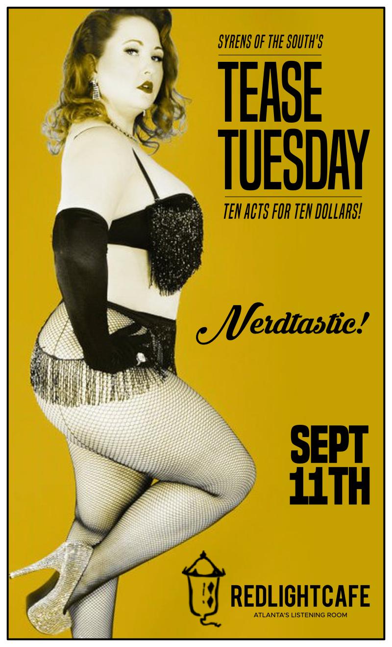 Tease Tuesday Burlesque: Nerdtastic! — September 11, 2018 — Red Light Café, Atlanta, GA
