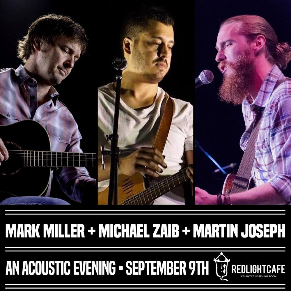 Mark Miller + Michael Zaib + Martin Joseph — September 9, 2018 — Red Light Café, Atlanta, GA