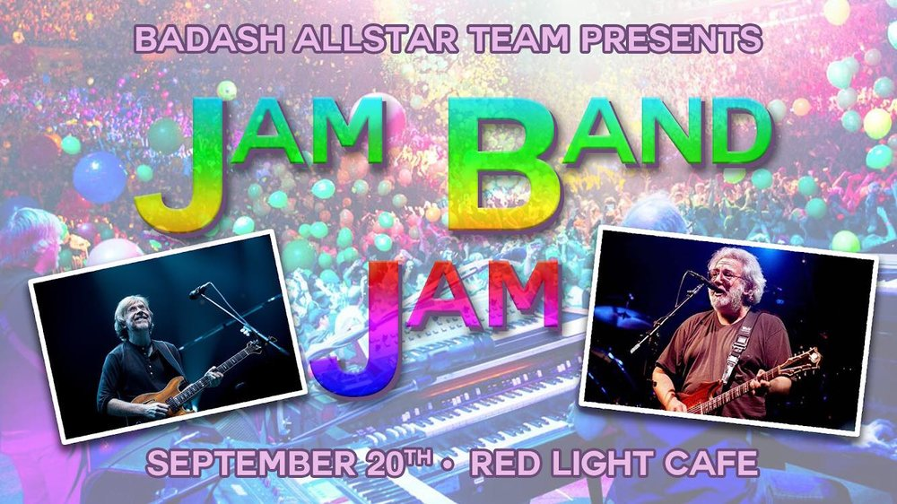 Jam Band Jam w/ BadAsh Allstar Team — September 20, 2018 — Red Light Café, Atlanta, GA