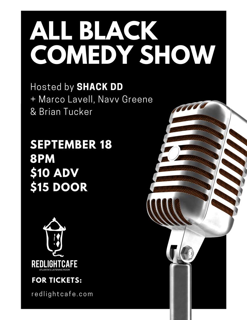 All Black Comedy Show — September 18, 2018 — Red Light Café, Atlanta, GA
