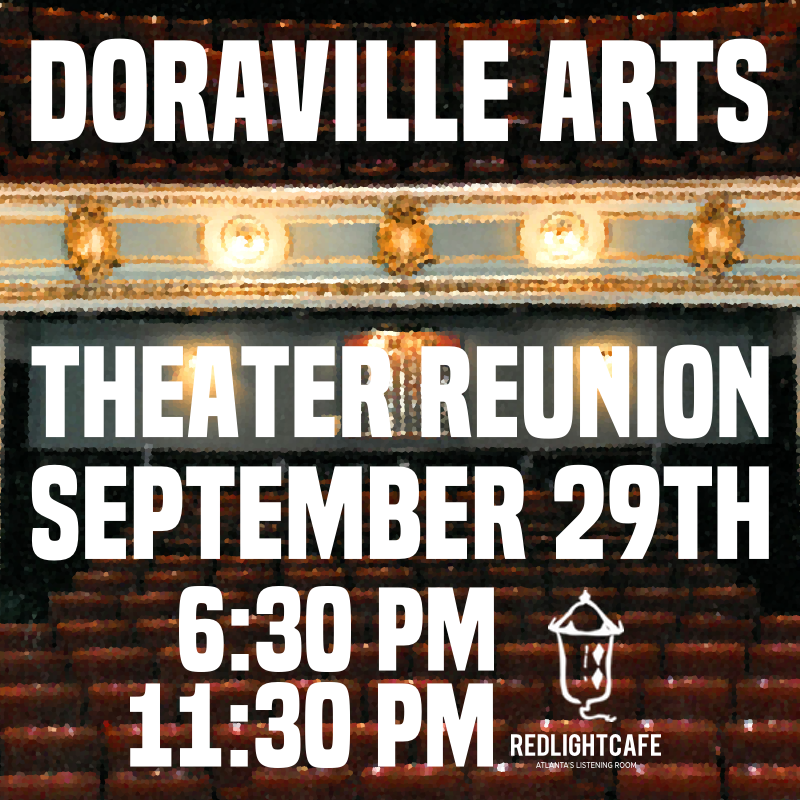 Doraville Arts Theater Reunion — September 29, 2018 — Red Light Café, Atlanta, GA