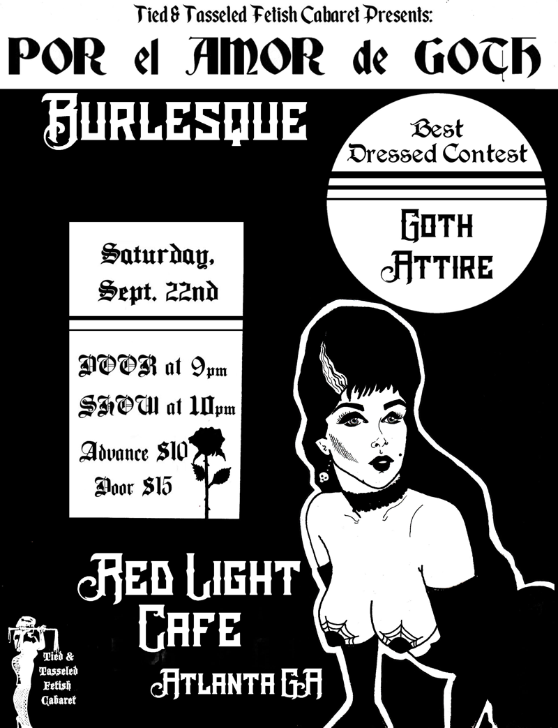 Por el Amor de Goth presented by Tied and Tasseled Fetish Cabaret — September 22, 2018 — Red Light Café, Atlanta, GA