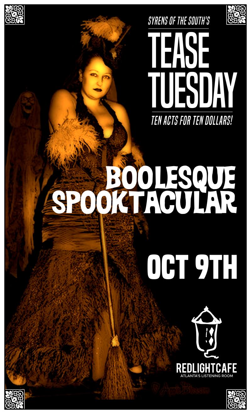Tease Tuesday Burlesque: Boolesque Spooktacular — October 9, 2018 — Red Light Café, Atlanta, GA