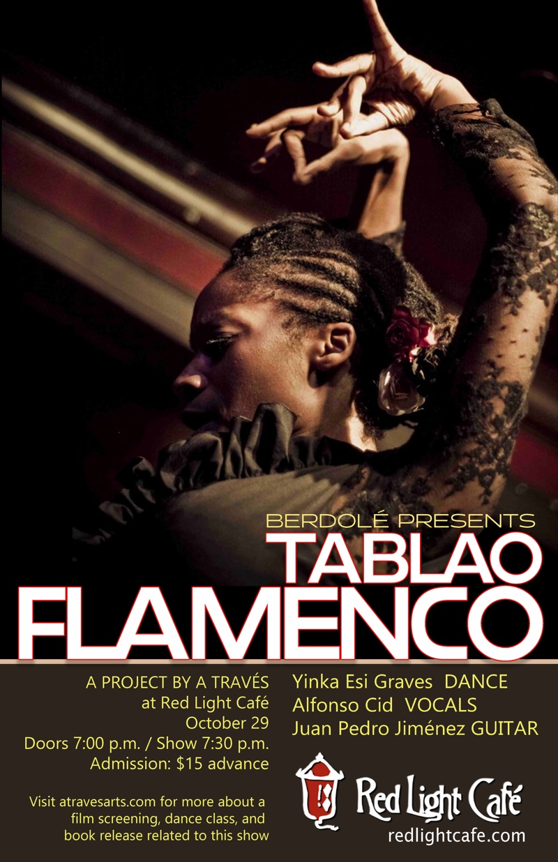 Tablao Flamenco feat. Yinka Esi Graves + Alfonso Cid + Juan Pedro Jiménez — October 29, 2018 — Red Light Café, Atlanta, GA