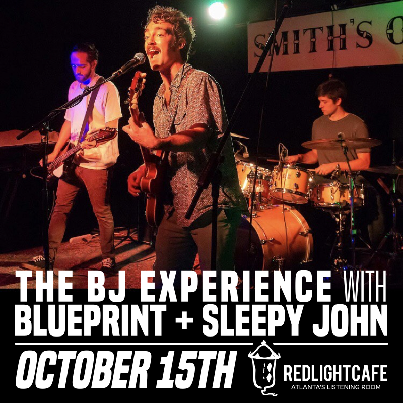 The BJ Experience + Blueprint + Sleepy John — October 15, 2018 — Red Light Café, Atlanta, GA