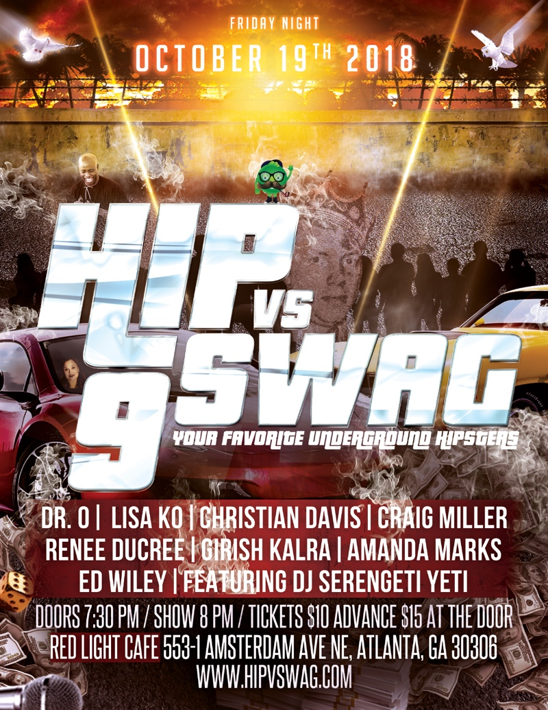 Hip v Swag 9 — October 19, 2018 — Red Light Café, Atlanta, GA