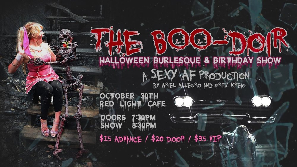 The BOO-doir: A Halloween Burlesque Show — October 30, 2018 — Red Light Café, Atlanta, GA