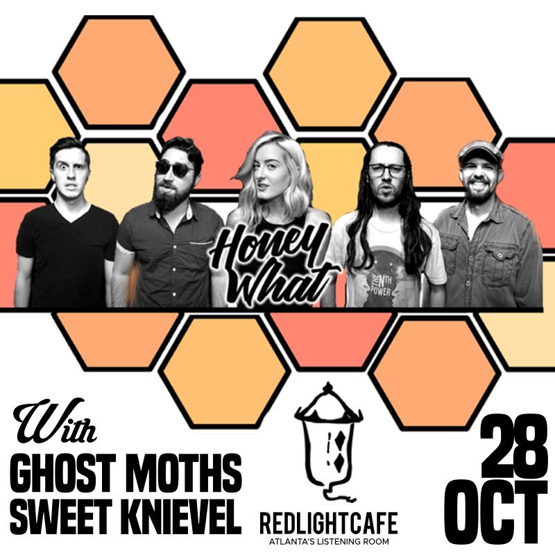 HoneyWhat w/ Ghost Moths + Sweet Knievel — October 28, 2018 — Red Light Café, Atlanta, GA