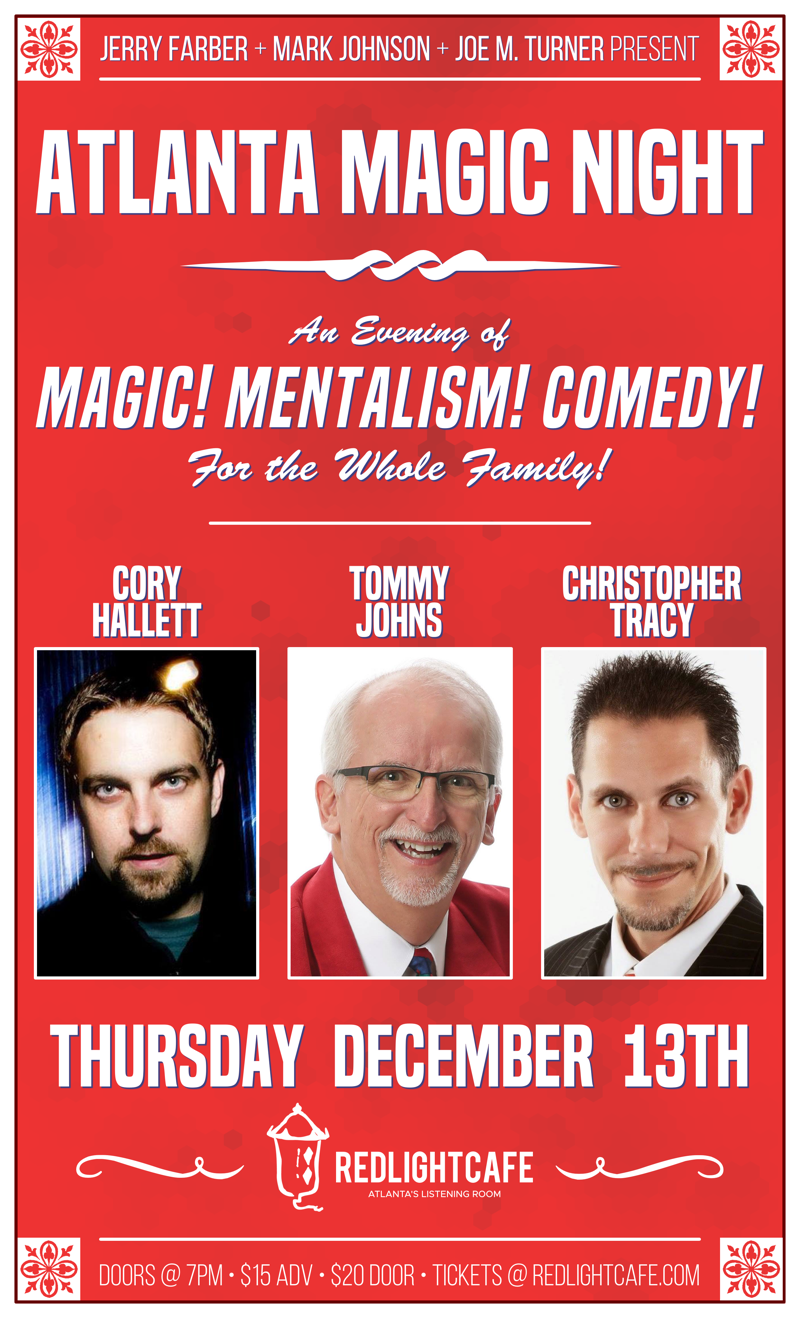 Atlanta Magic Night! w/ Cory Hallett + Tommy Johns + Christopher Tracy — December 13, 2018 — Red Light Café, Atlanta, GA