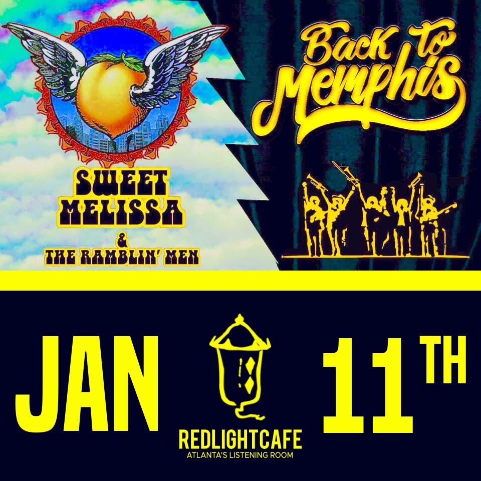 Sweet Melissa & The Ramblin' Men w/ Back to Memphis — January 11, 2019 — Red Light Café, Atlanta, GA