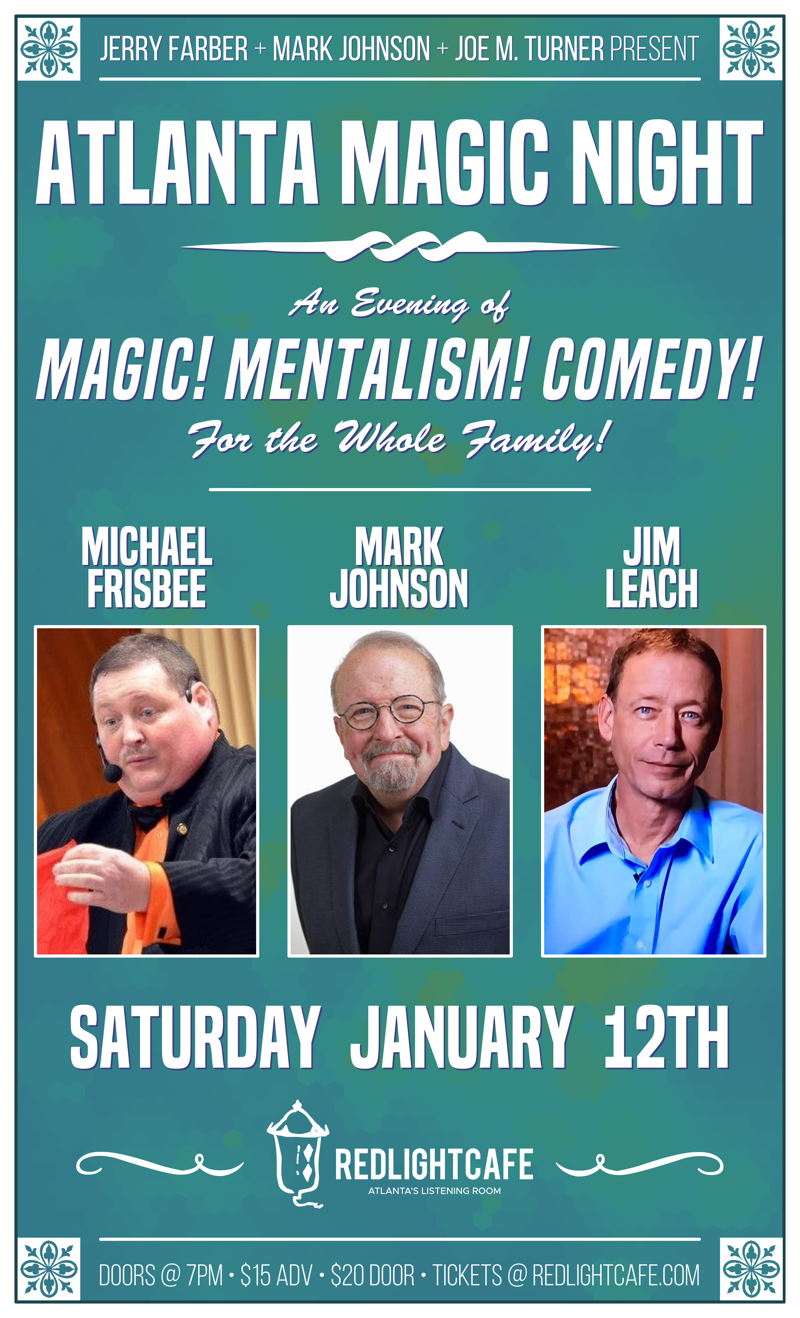Atlanta Magic Night! w/ Michael Frisbee + Mark Johnson + Jim Leach — January 12, 2019 — Red Light Café, Atlanta, GA
