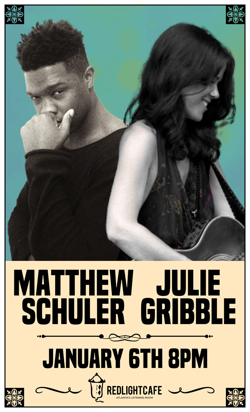 Matthew Schuler w/ Julie Gribble — January 6, 2019 — Red Light Café, Atlanta, GA