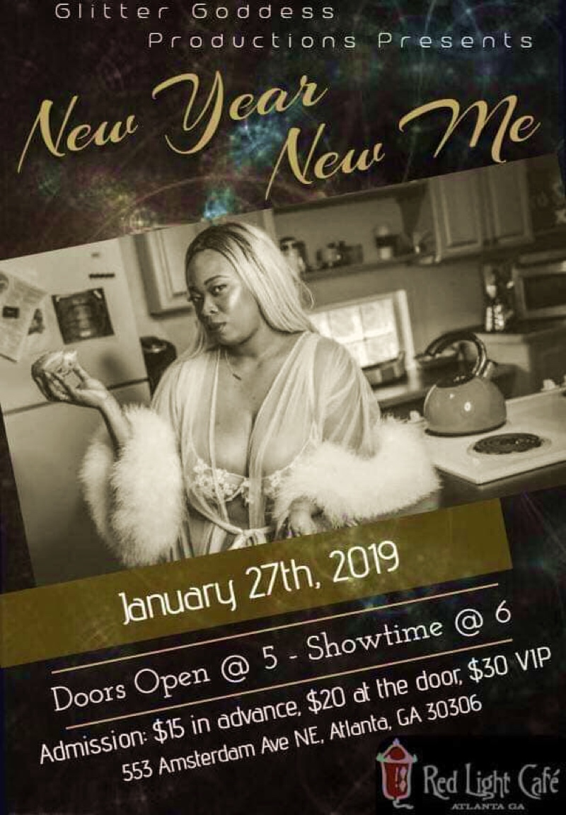New Year New Me Burlesque — January 27, 2019 — Red Light Café, Atlanta, GA