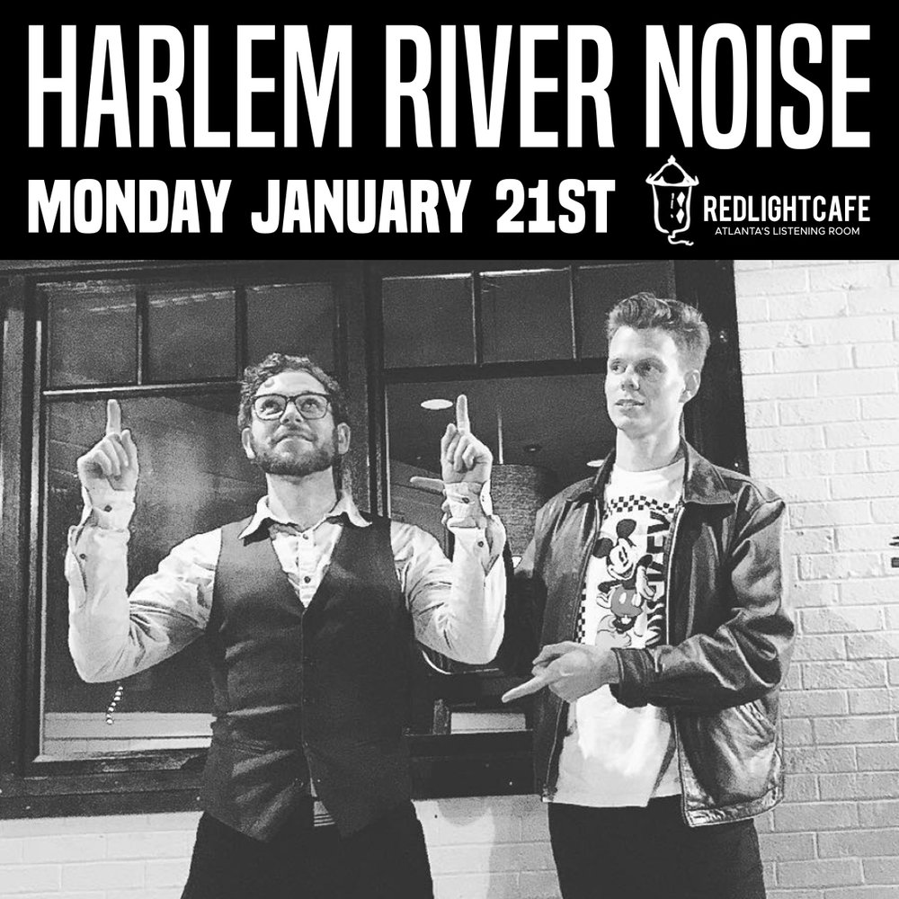 Harlem River Noise Winter Homecoming — January 21, 2019 — Red Light Café, Atlanta, GA