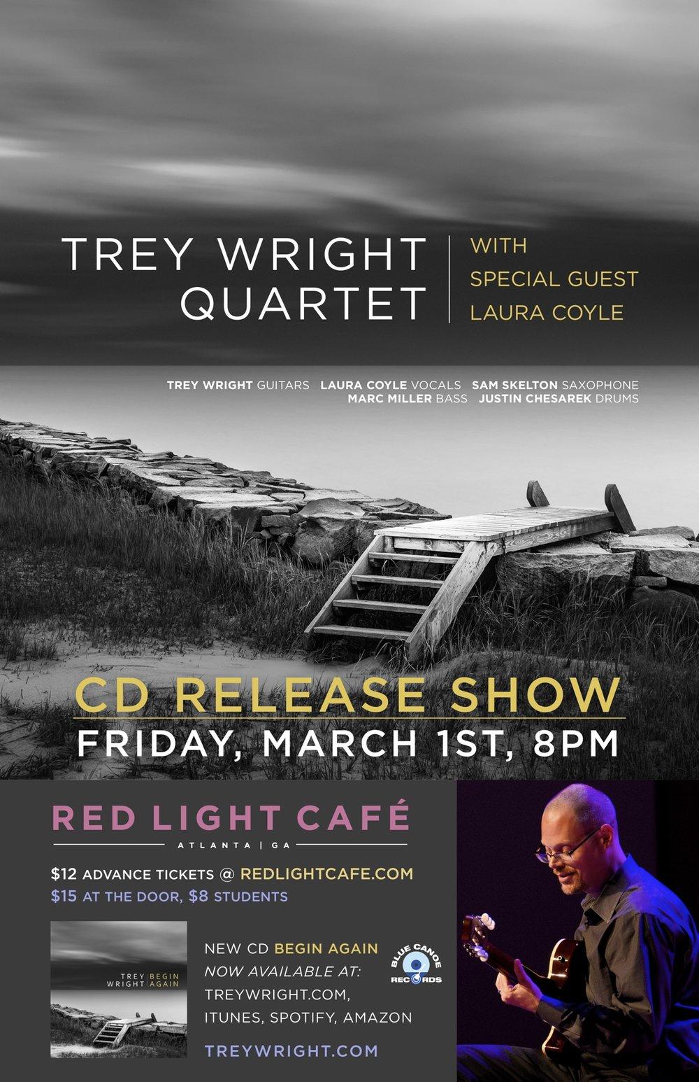 Trey Wright CD Release Show w/ special guest Laura Coyle — March 1, 2019 — Red Light Café, Atlanta, GA