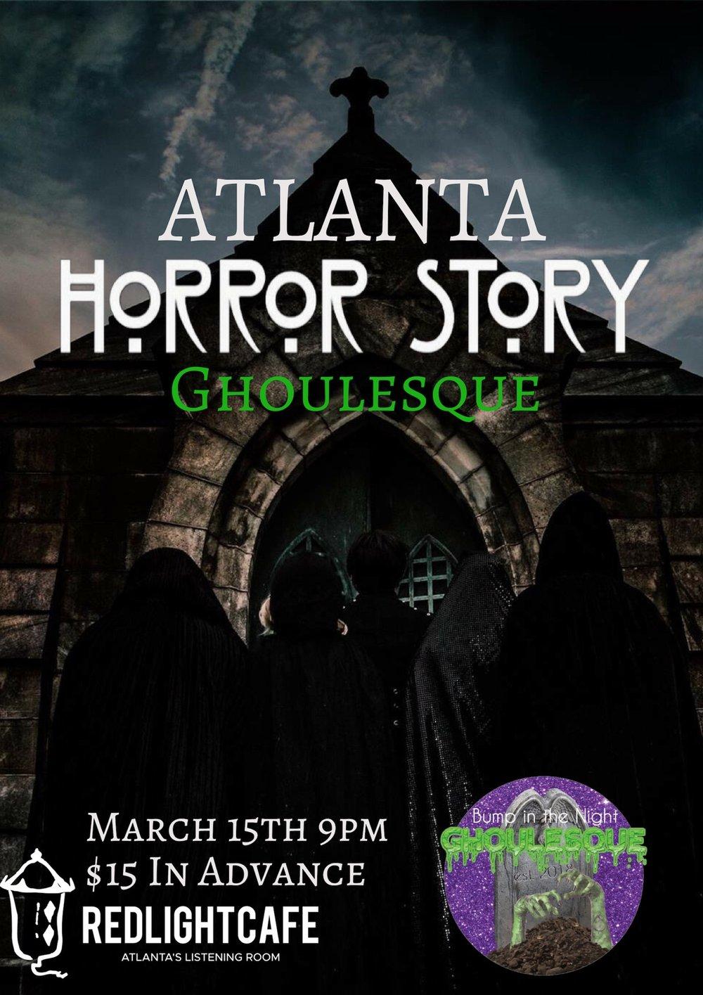Atlanta Horror Story: Ghoulesque — March 15, 2019 — Red Light Café, Atlanta, GA