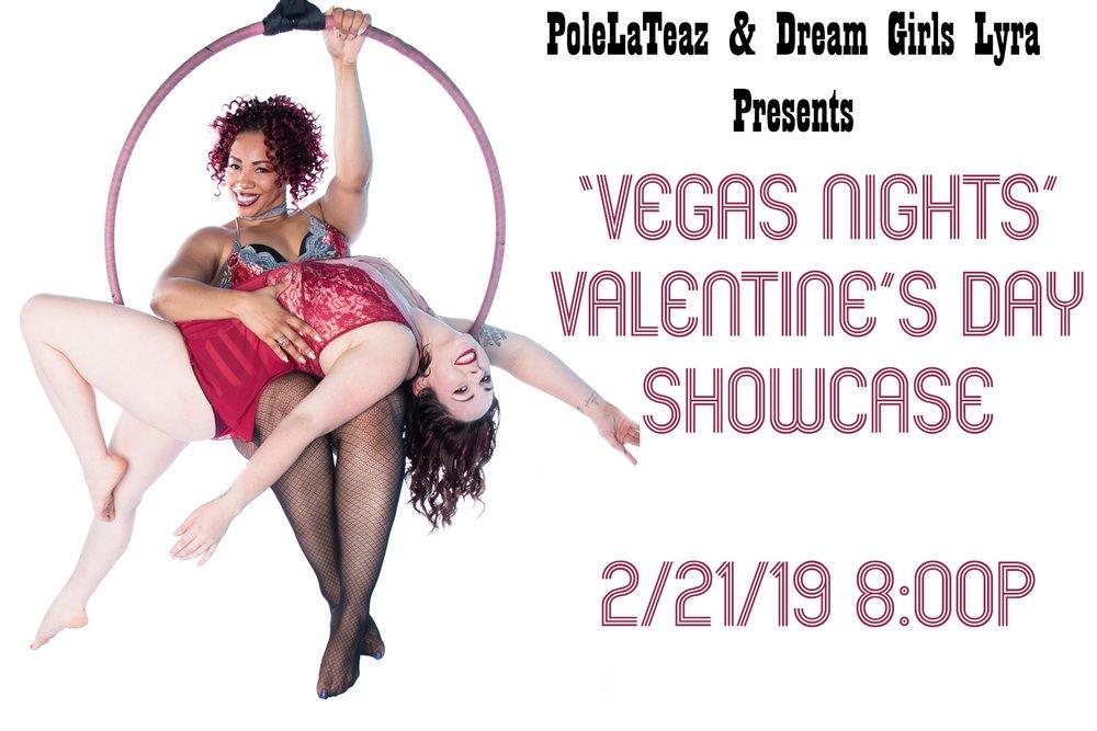 Vegas Nights Valentine's Showcase presented by PoleLaTeaz & Dream Girls Lyra — February 21, 2019 — Red Light Café, Atlanta, GA