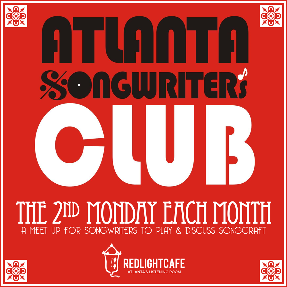 Atlanta Songwriters Club Meet Up — March 11, 2019 — Red Light Café, Atlanta, GA