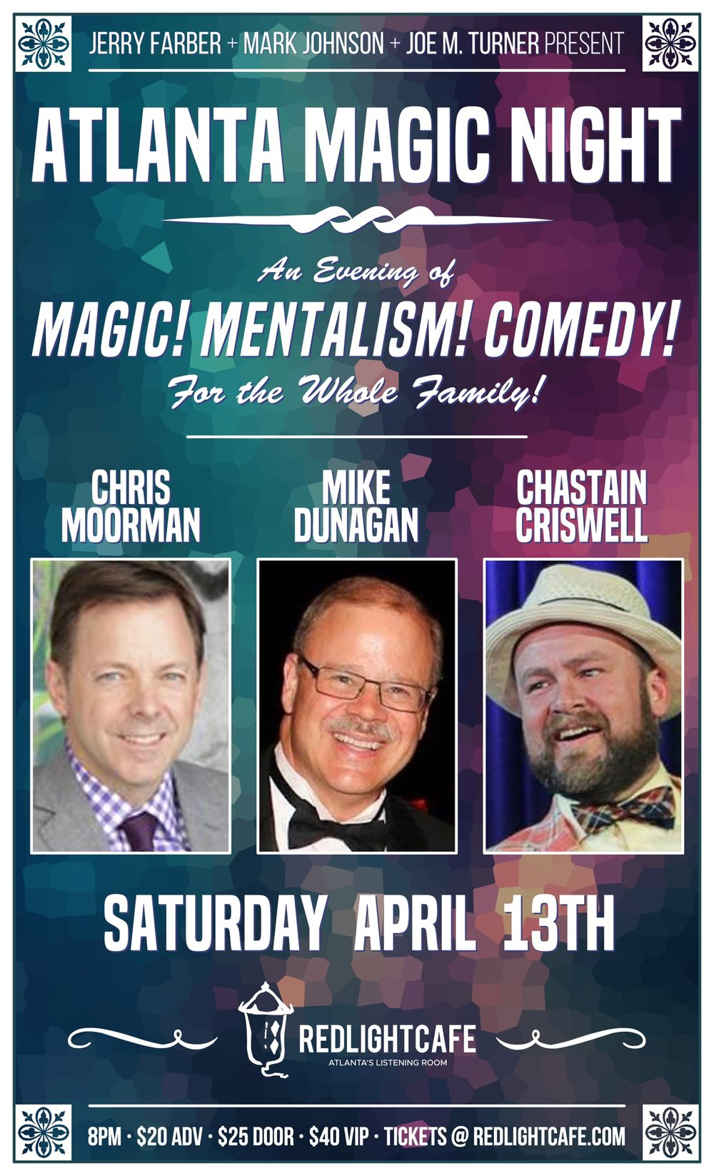 Atlanta Magic Night! w/ Chris Moorman + Mike Dunagan + Chastain Criswell — April 13, 2019 — Red Light Café, Atlanta, GA