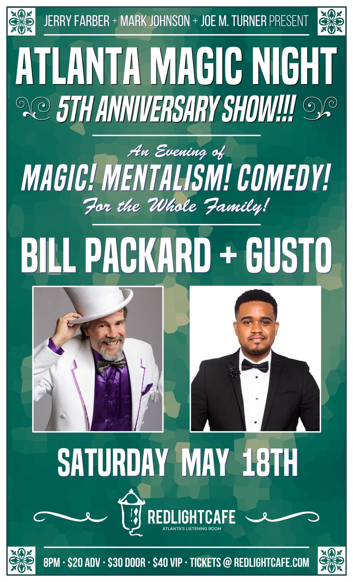Atlanta Magic Night! 5th Anniversary Show w/ Bill Packard + Gusto — May 18, 2019 — Red Light Café, Atlanta, GA